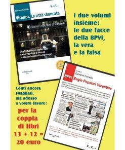 BPVi, le due facce della stessa banca. La vera e la falsa a... 20 euro