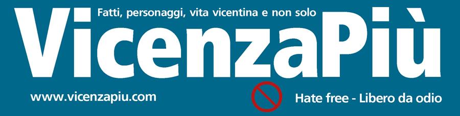 VicenzaPiu - Fatti, personaggi e vita Vicentina