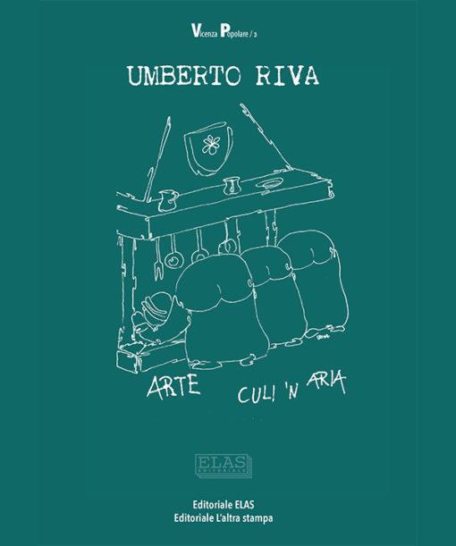 """""""Arte culi 'n aria"""" di Umberto Riva"""