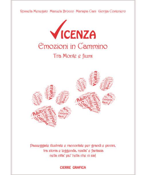 Vicenza, emozioni in cammino
